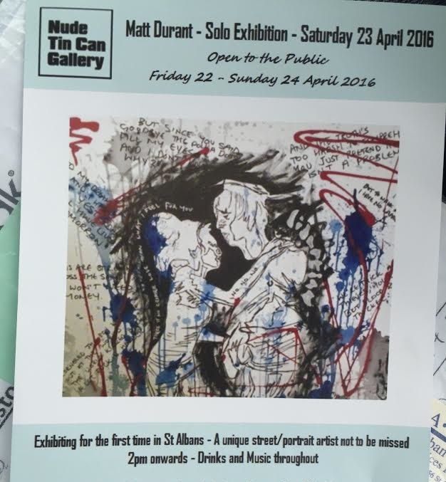 Matt Durant – Solo Exhibition – Saturday 23rd April 2016